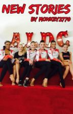 Dance Moms: New Stories by Monkey2770
