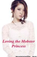 Loving The Mobster Princess 0.5 by margarette_ace