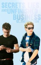 Secrets, Lies, and Unfinished Business (SLOW UPDATES) by 1D_thedirection