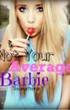 Not Your Average Barbie by Thesmartblonde3