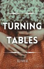 Turning tables ( One Shot ) by HannahJusthine