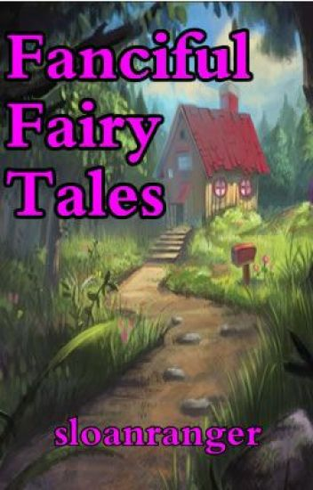 Fanciful Fairy Tales