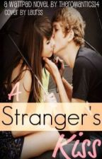 A Stranger's Kiss by Theromantics14