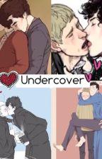 Undercover (Johnlock) by LovelyHolmes221B