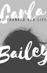 He Changed Her Life by CarlaBailey_