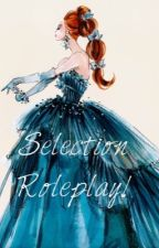 The Selection role-play by selection_roleplay