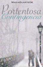 Portentosa contingencia by MariaDuarte04