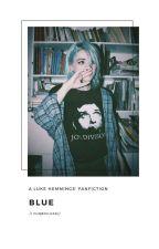 Blue; lrh by fuqboiluke