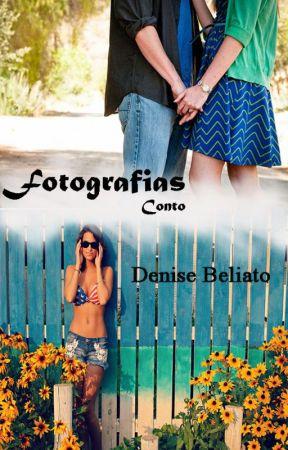 Fotografias - Conto by DeniseBeliato