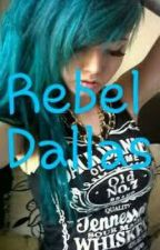 Rebel dallas by Yothatsbre