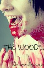 The woods. by so_damn_bored