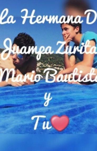 La Hermana De Juanpa-Mario bautista Y Tu❤