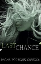 Last Chance by RachelRodriguezObreg