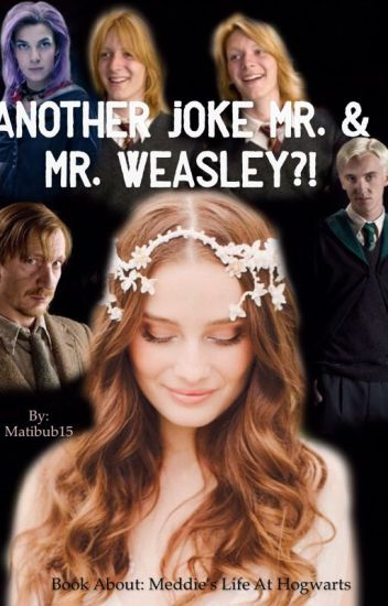 Another Joke Mr. &  Mr. Weasley?!