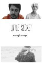 Little Secret | A James Franco Fanfic by emmykinneys