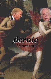 Dernie [Donald Trump x Bernie Sanders] by thelifeofyeezy