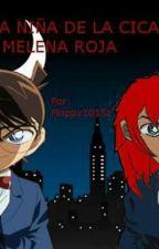 """Detective Conan: """"La niña de la cicatriz y la melena roja"""" by floppy20151c"""