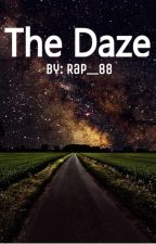 The Daze by rap__88