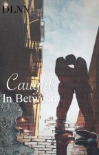 Caught in between (1D fanfic) by anusjerky