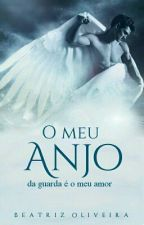 O Meu Anjo Da Guarda É O Meu Amor  by ByaOlliveira