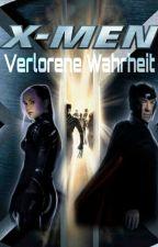 X-MEN: Verlorene Wahrheit by __X-Men_girl__