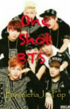 One Shot BTS by valeriaJazPop