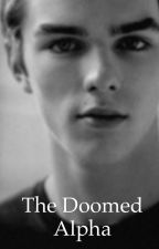 The Doomed Alpha by sheileenemerson