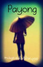 ONE SHOT-Payong by magsusulatlangpo