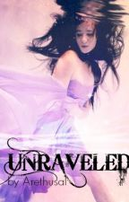 Unraveled by Arethusa1