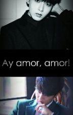 ¡Ay Amor, amor! by CamiioChan