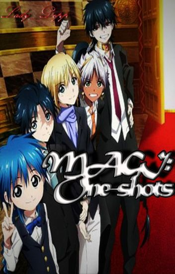 One-Shots: Magi the labyrinth of magic, the kingdom of magic.