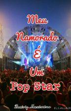 Meu Namorado é Um Pop Star by Hollycalum