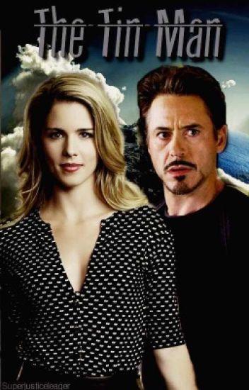 The Tin Man •Tony Stark/Felicity Smoak FF• - The Avenging Angel
