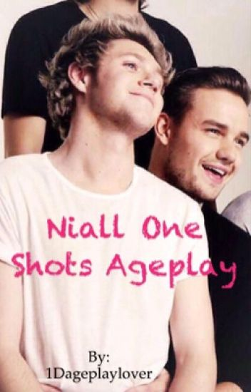Niall one shots ageplay
