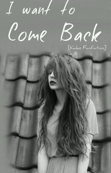 I want to come back [Kaiko] Cz.3