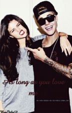 As long as you love me [Jelena ] by Jely59
