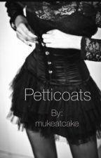 Petticoats [Jerrie] by mukeatcake