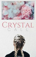 Crystal Call by Lana_A