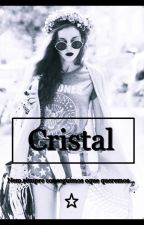 Cristal. by troublemaker_life