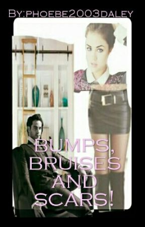 Bumps, Bruises And Scars by _itz_phoebz_