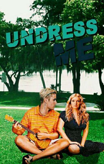 Undress Me j.b