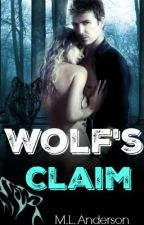 Wolf's Claim by minnie_mouse262