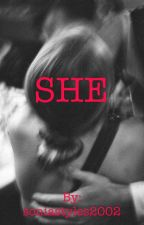 She (H.S.) by soniastyles2002