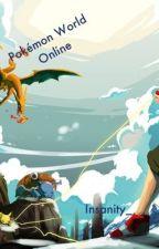 Pokémon World Online [Pokémon and Sword Art Online Crossover Fanfiction.] by Insanity_