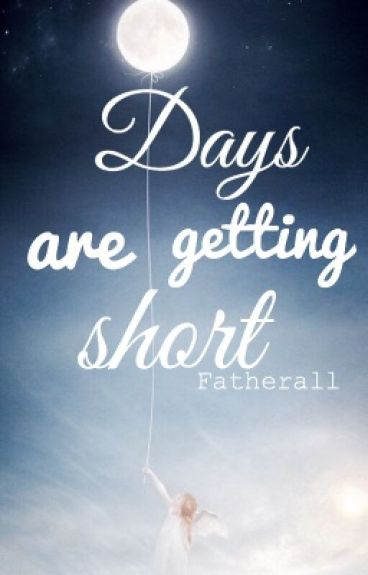 Days are getting short