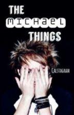 The Michael things- En Español by Hemmings_Fan