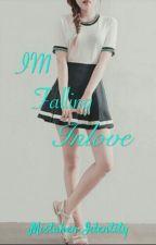 I'M FallinG Inlove by GoddessGenesis