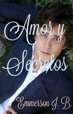 Amor Y Secretos by LenkaMockingjay