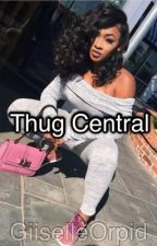 Thug Central (Urban) by Giiselle_Orpid