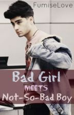 Bad Girl Meets Not-So-Bad Boy by FumiseLove